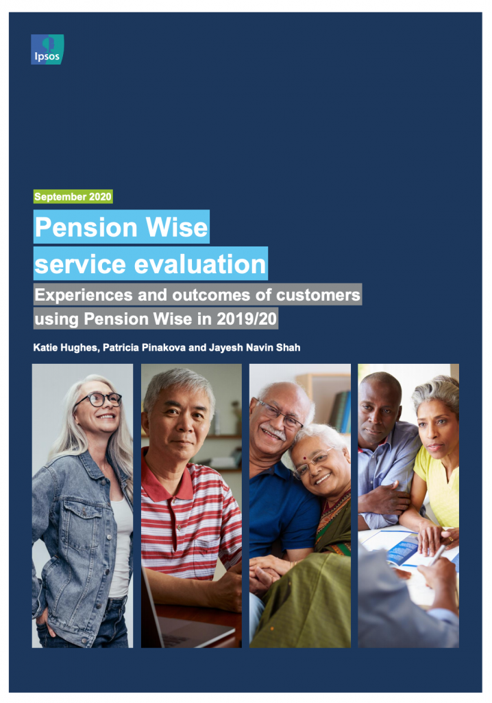 Cover page of the report Pension Wise service evaluation: Experiences and outcomes of customers using Pension Wise in 2019/20